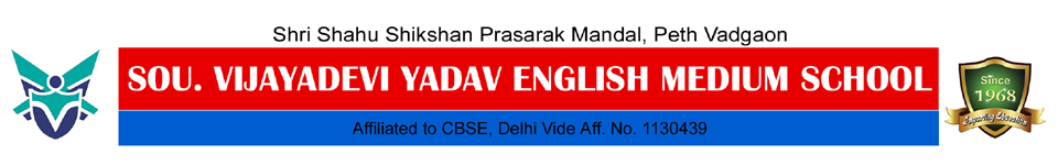 Sou. Vijayadevi Yadav English Medium School